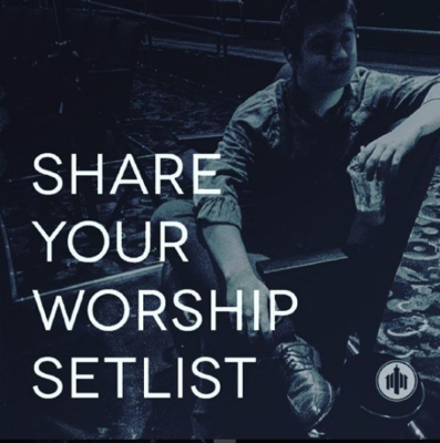 May 8 2016 Worship Setlists