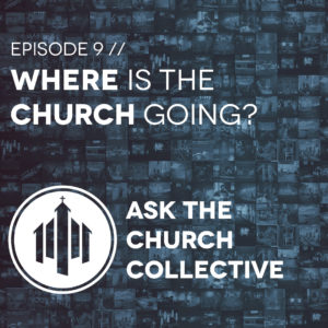 ask9-where-is-church-going-small