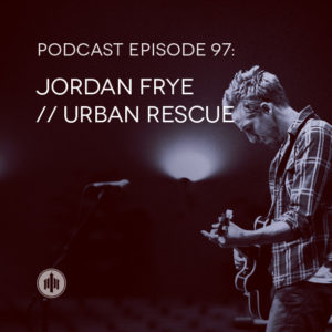 podcast97-jordan-frye-urban-rescue-small
