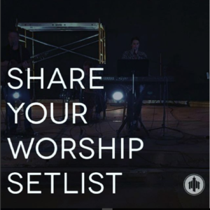 worship setlists may 1 2016