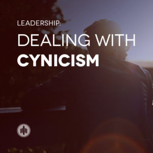leadership-dealing-with-cynicism