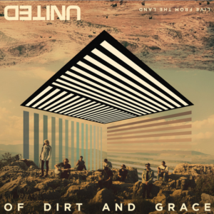 hillsong-united-dirt-and-grace