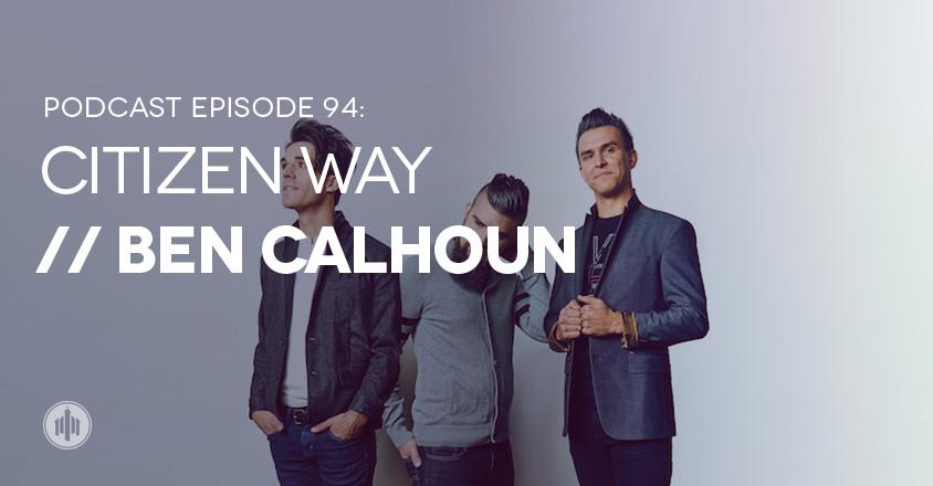 Podcast94-Citizen-Way-large
