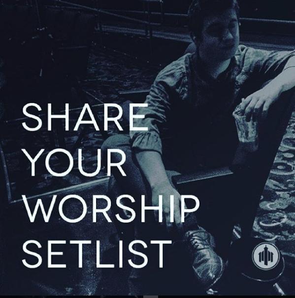 May 8 2016 Worship Setlists