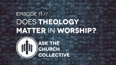 ask11-theology-in-worship-wide